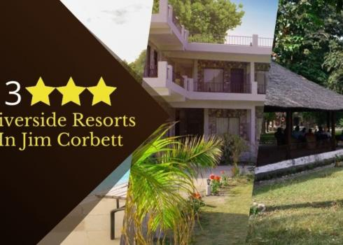 3 Star Riverside Resorts in Jim Corbett
